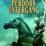 Titelbild von Perdórs Untergang