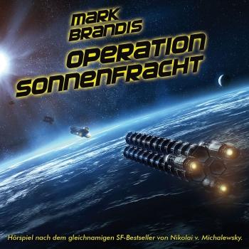 Cover von Mark Brandis Teil 16 Operation Sonnenfracht
