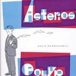 Cover: Asterios Polyp von David Mazzucchelli