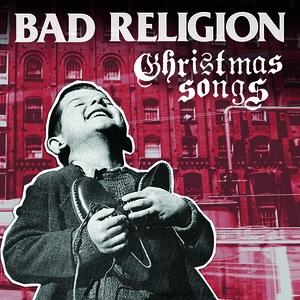 Das Cover von Bad Religion - Christmas Songs. Ein kleiner Junge freut sich über seine neuen Schuhe, darüber Titel und Bandname.