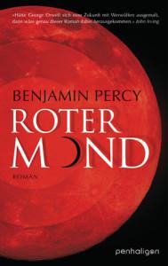 Roter Mond, Benjamin Percy