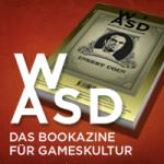 WASD - Das Bookazine für Gameskultur