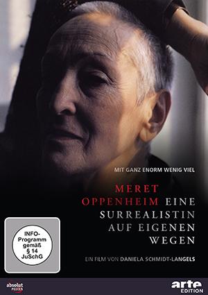 Das Cover von Meret Oppenheim - Eine Surrealistin auf eigenen Wegen.