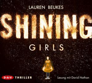 Cover von Shining Girls: Eine glänzende Frauensilhouette, umgeben von Glimmer.