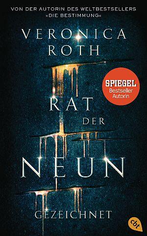 Cover von Rat der Neun - Gezeichnet von Veronica Roth