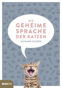 Die geheime Sprache der Katzen von Susanne Schötz (Cover)