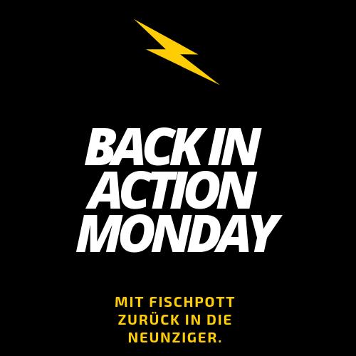 Back in Action Monday Mit Fischpott zurück in die Neunziger.