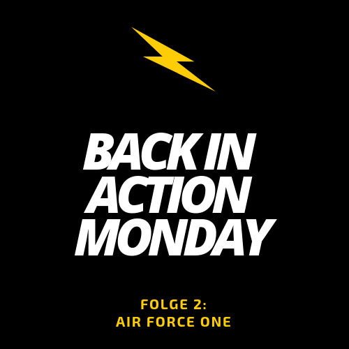Back in Action Monday Folge Zwei Air Force One