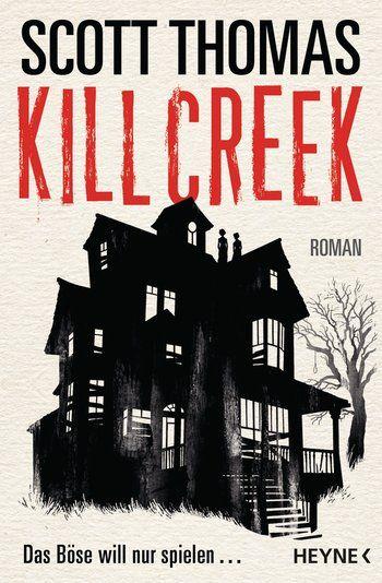 Cover von Kill Creek. . Ein schwarz/weiß gehaltenes Haus mit vernagelten Fenstern. Auf dem Dach stehen zwei alte Damen, am Baum nebenan hängt ein Galgenstrick.