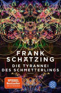 Frank Schätzing: Die Tyrannei des Schmetterlings. Cover